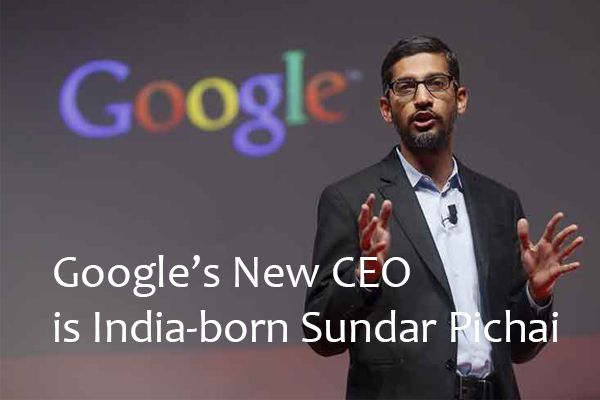Google's New CEO is India-born Sundar Pichai