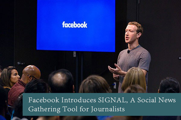 Facebook-Introduces-SIGNAL,-A-Social-News-Gathering-Tool-for-Journalists