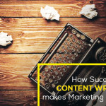 How Successful Content Writing makes Marketing Easier