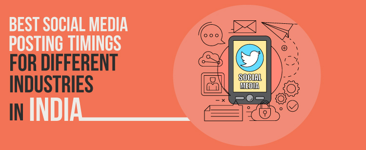 Best Social Media Posting Timings for Different Industries in India