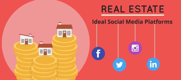 Ideal social media platforms for real estate sector