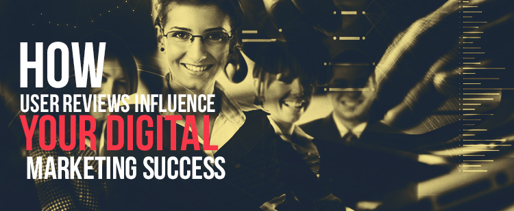 user-reviews-influence-digital-marketing-success-feature-image