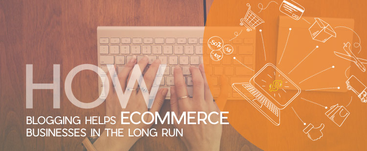 blogging-helps-ecommerce-featured-image