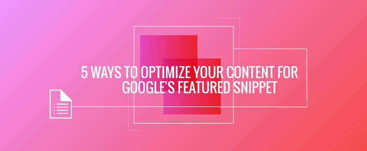 Optimize-Your-Content-for-Google's-Featured-Snippet-image