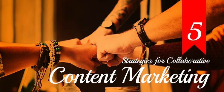collaborative content marketing strategies featured image