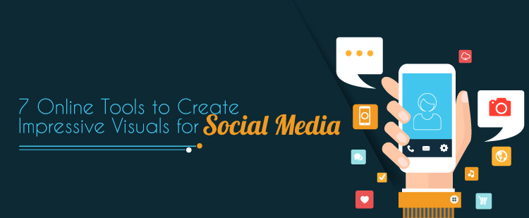 Tools to create impressive visuals for social media featured image