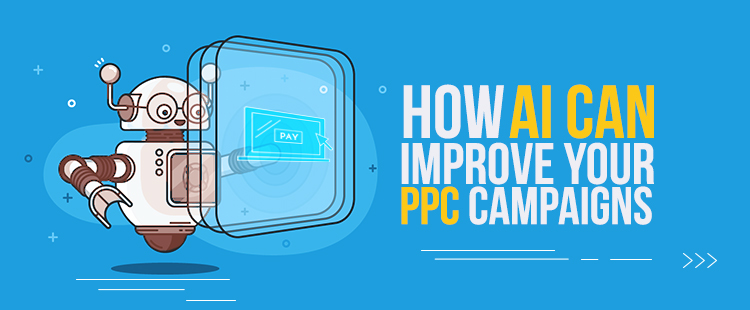 ai improve your ppc campaigns featured image