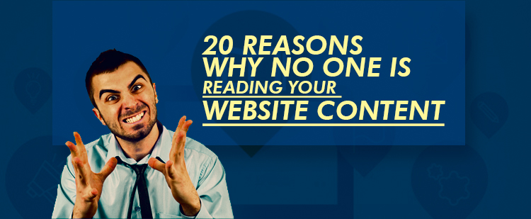 Reasons Why No One is Reading Your Website Content