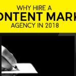 Why hire a B2B Content Marketing Agency in 2018