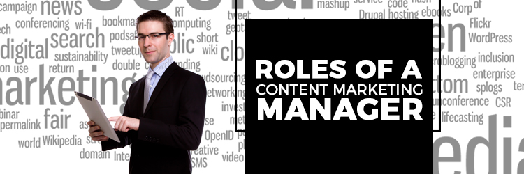 Roles of a Content Marketing Manager