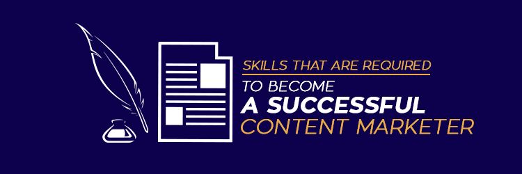 Skills Required to Become Content Marketer