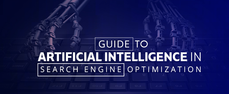 Artificial Intelligence in Search Engine Optimization